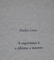 A Esperança é a Última a Morrer - meu 1º Livro